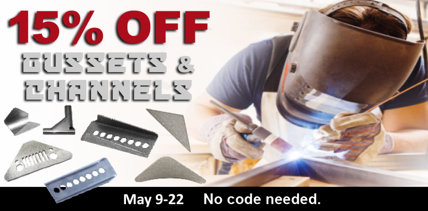 05-2021 Gussets and Channels Sale Banner